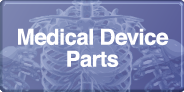 Medical device parts